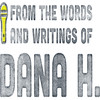 From the Words and Writings of Dana H, Kirk Douglas Theatre, Los Angeles