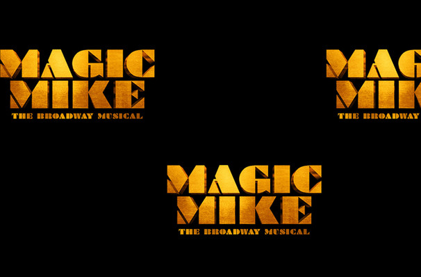 Magic Mike The Musical, Emerson Colonial Theater, Boston