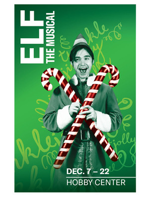 Elf the Musical at Sarofim Hall