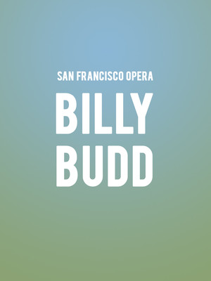 San Francisco Opera - Billy Budd Poster