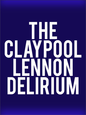 The Claypool Lennon Delirium Poster