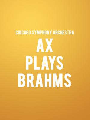 Chicago Symphony Orchestra - Ax Plays Brahms Poster