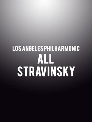 Los Angeles Philharmonic - All Stravinsky Poster