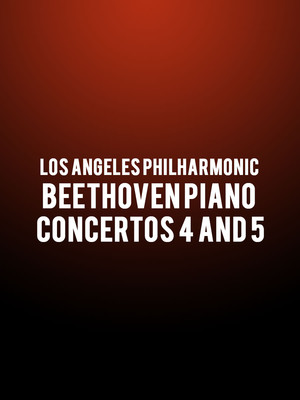 Los Angeles Philharmonic - Beethoven Piano Concertos 4 and 5 Poster
