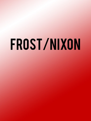 Frost Nixon, Lyric Theatre of Oklahoma, Oklahoma City