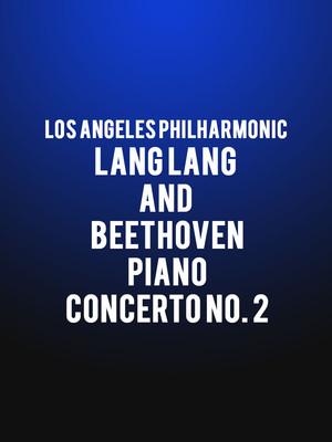Los Angeles Philharmonic Lang Lang and Beethoven Piano Concerto No 2, Walt Disney Concert Hall, Los Angeles