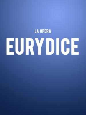LA Opera - Eurydice Poster