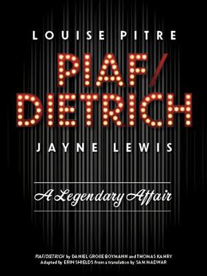 Piaf/Dietrich at CAA Theatre