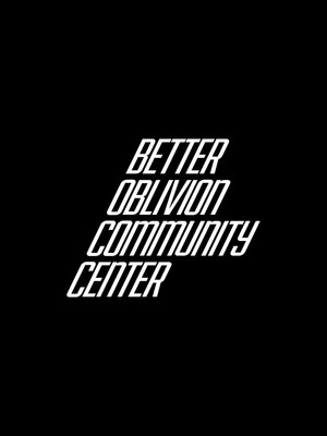 Better Oblivion Community Center Poster