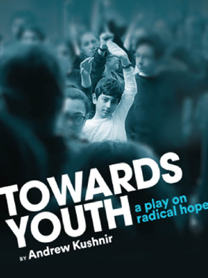 Towards Youth, Crows Theatre, Toronto