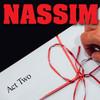 Nassim, New York City Center Stage II, New York