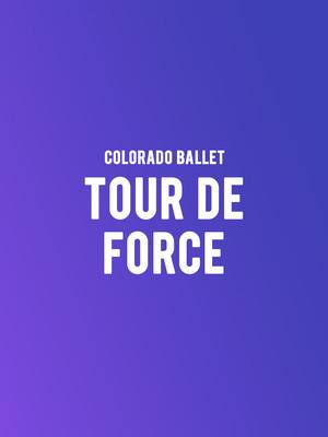 Colorado Ballet - Tour de Force Poster