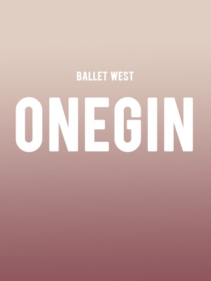 Ballet West - Onegin Poster