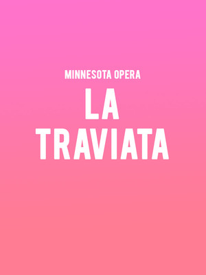 Minnesota Opera La Traviata, Ordway Music Theatre, Saint Paul