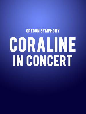 Oregon Symphony - Coraline in Concert Poster