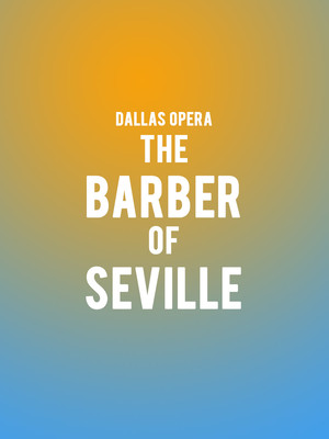 Dallas Opera - The Barber of Seville Poster