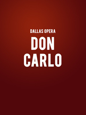 Dallas Opera - Don Carlo Poster