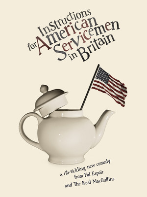 Instructions for American Servicemen in Britain at 59E59 Theater