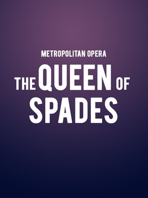 Metropolitan Opera - The Queen of Spades Poster