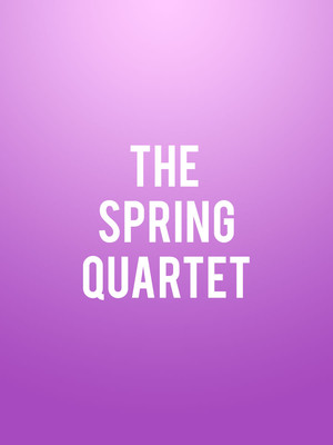 Spring Quartet at Moore Theatre