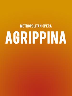 Metropolitan Opera - Agrippina Poster