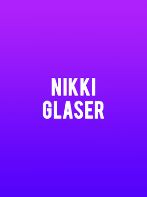 Nikki Glaser at Hart Theatre