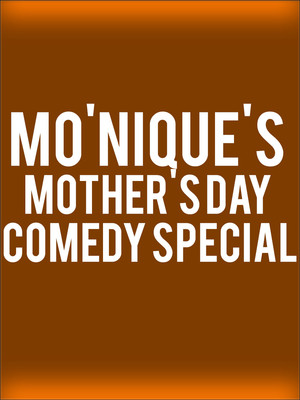 Mo'Nique's Mother's Day Comedy Special at Apollo Theater
