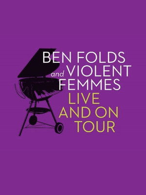 Ben Folds and Violent Femmes Poster