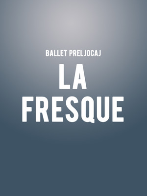 Ballet Preljocaj - La Fresque at Granada Theatre