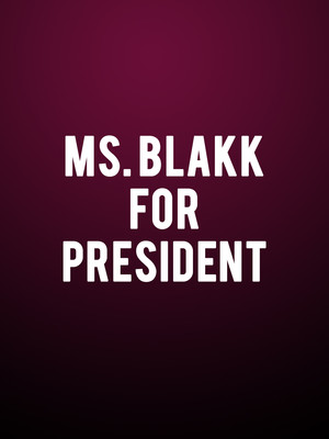 Ms. Blakk for President Poster