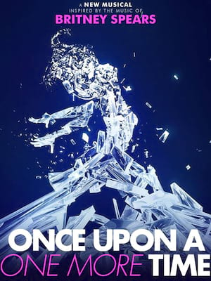 Once Upon A One More Time at James M. Nederlander Theatre