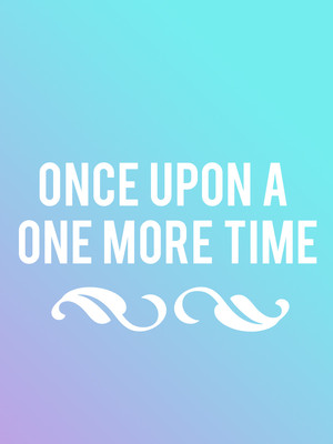 Once Upon A One More Time Poster