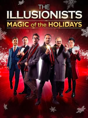 The Illusionists: Magic of the Holidays at Grand Opera House