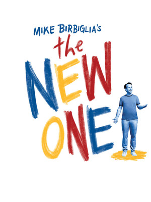 The New One at Ahmanson Theater