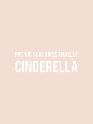 Pacific Northwest Ballet Cinderella, McCaw Hall, Seattle