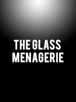 The Glass Menagerie, Guthrie Theatre, Minneapolis