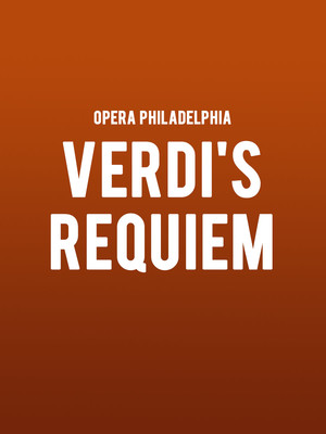 Opera Philadelphia Verdis Requiem, Academy of Music, Philadelphia