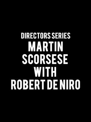 Directors Series - Martin Scorsese with Robert De Niro Poster
