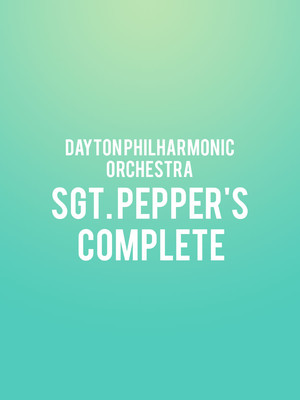 Dayton Philharmonic Orchestra - Sgt. Pepper's Complete at Mead Theater