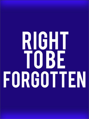 Right To Be Forgotten at Arena Stage