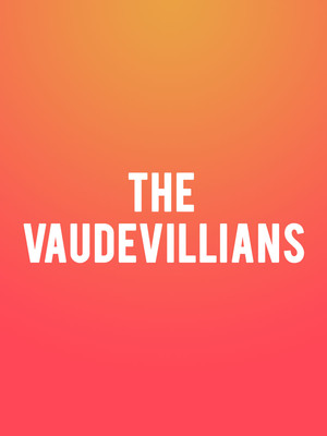 The Vaudevillians Poster
