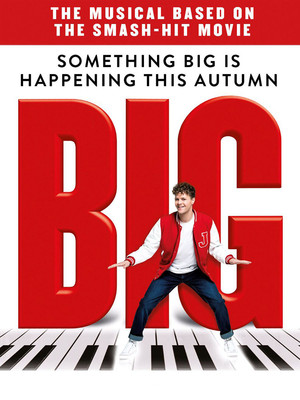 Big - The Musical at Dominion Theatre