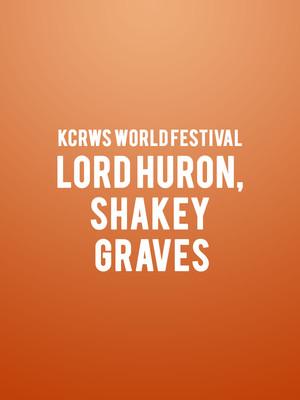 KCRWs World Festival - Lord Huron, Shakey Graves Poster