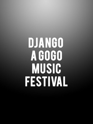 Django a Gogo Music Festival Poster