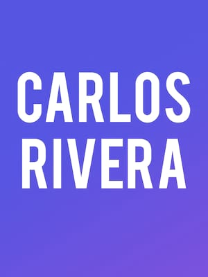 Carlos Rivera at Fox Performing Arts Center