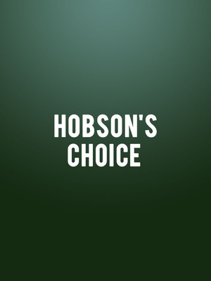 Birmingham Royal Ballet - Hobson's Choice at Sadlers Wells Theatre