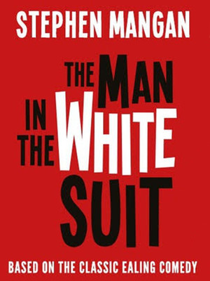 The Man In The White Suit at Wyndhams Theatre
