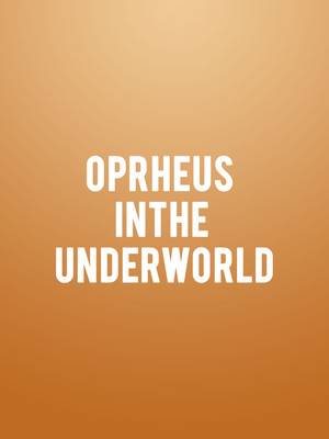 Oprheus in the Underworld Poster