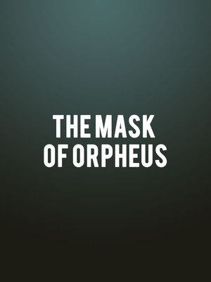 The Mask of Orpheus at London Coliseum