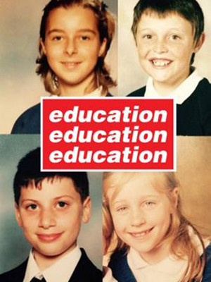 Education Education Education Poster